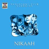 Nikaah (Pakistani Film Soundtrack) by Noor Jehan