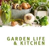 Garden Life & Kitchen (ROBA Series) by Ingo Herrmann
