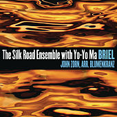 Briel by Silk Road Ensemble