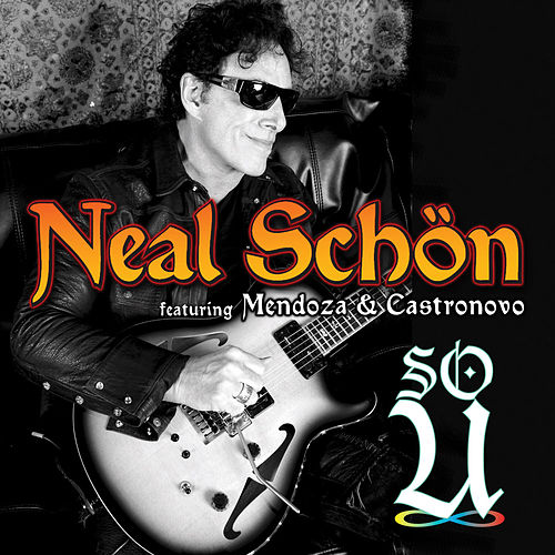So U by Neal Schon