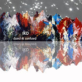 Dazed & Confused EP by IKO