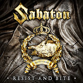 Resist and Bite by Sabaton