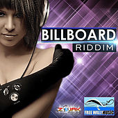 BillBoard Riddim by Various Artists