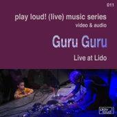 Live at Lido by Guru Guru
