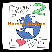 Easy to Love by Noreen Crayton