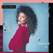 Imagination (Bonus Track Version) by Latoya Jackson