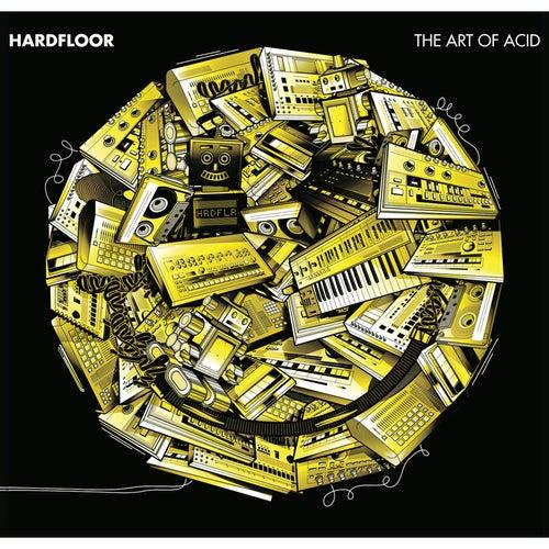 The Art of Acid by Hardfloor