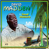 4 Good Measure by David Madden