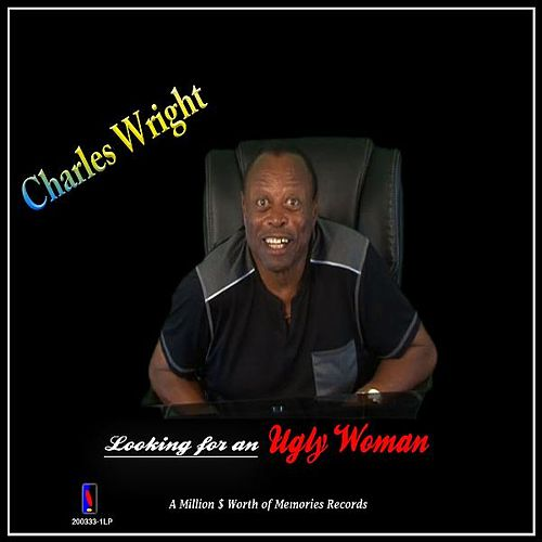 Looking for an Ugly Woman by Charles Wright