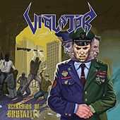 Scenarios of Brutality by Violator