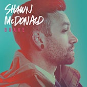 Brave by Shawn McDonald