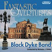 Fantastic Overtures by Black Dyke Band