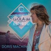 La Ola Del Espiritu by Doris Machin