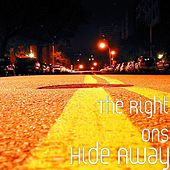 Hide Away by The Right Ons