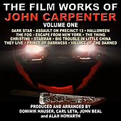 The Film Works of John Carpenter - Volume One by Various Artists