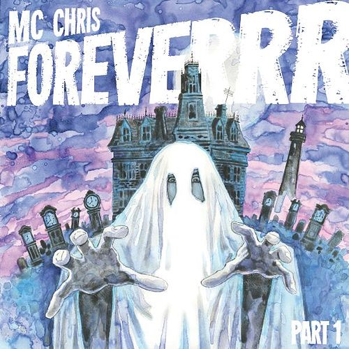 MC Chris Foreverrr, Pt. 1 by MC Chris (1)