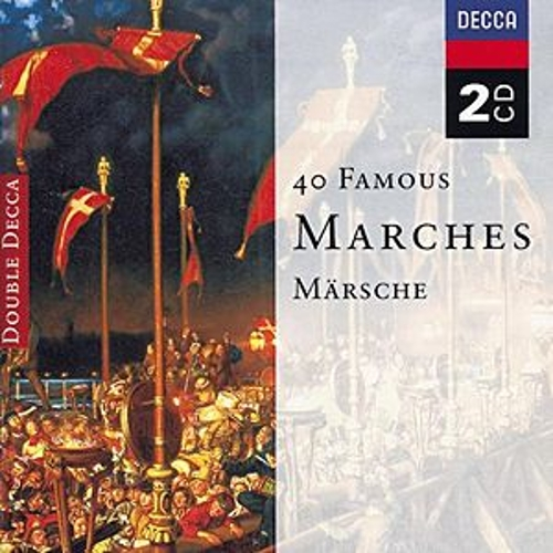 40 Famous Marches by Various Artists