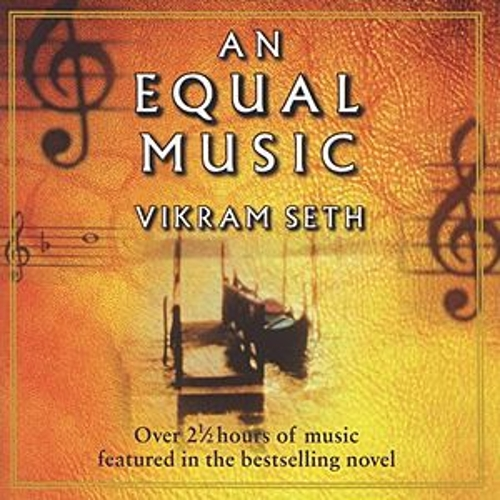 Vikram Seth: An Equal Music - Music from the Best-Selling Novel by Various Artists