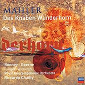Mahler: Des Knaben Wunderhorn by Various Artists