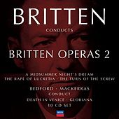Britten conducts Britten: Opera Vol.2 by Various Artists