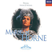 The Spectacular Voice of Marilyn Horne by Marilyn Horne