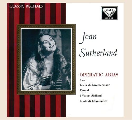 Joan Sutherland: Operatic Arias by Dame Joan Sutherland