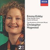 Emma Kirkby sings Handel, Arne, Haydn & Mozart by Various Artists