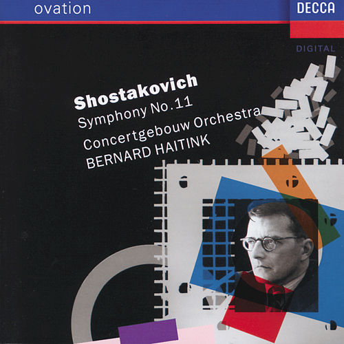 Shostakovich: Symphony No.11 'The Year 1905' by Concertgebouw Orchestra of Amsterdam