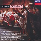 The World of Offenbach by Various Artists