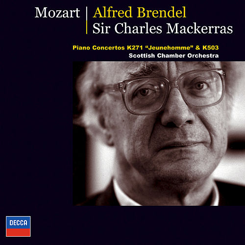 Mozart: Piano Concertos K.271 'Jeunehomme' & K.503 by Alfred Brendel