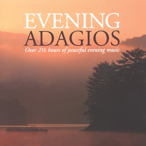 Evening Adagios by Various Artists