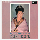 Régine Crespin : Classic Recital by Régine Crespin