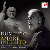 Amore Infinito - Songs Inspired by the Poems of John Paul II - Karol Wojtyla by Placido Domingo