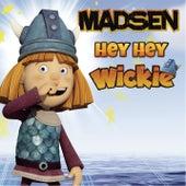 Hey Hey Wickie von Madsen