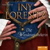 Die Wanderapothekerin von Iny Lorentz