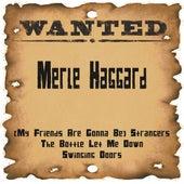 Wanted: Merle Haggard by Merle Haggard