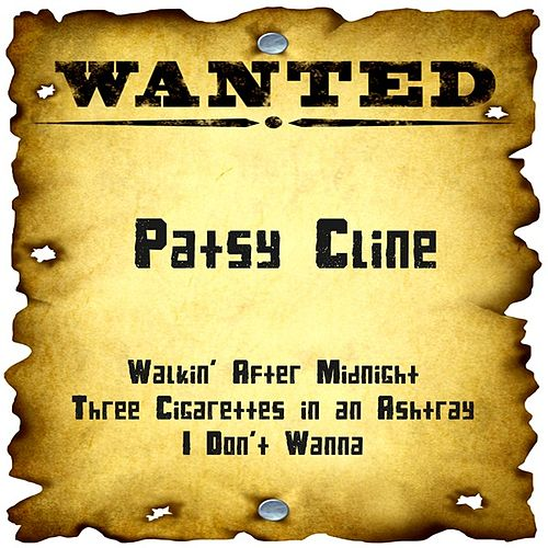 Wanted: Patsy Cline by Patsy Cline