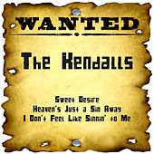 Wanted: The Kendalls by The Kendalls