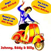 Johnny, Eddy & Billy by Various Artists