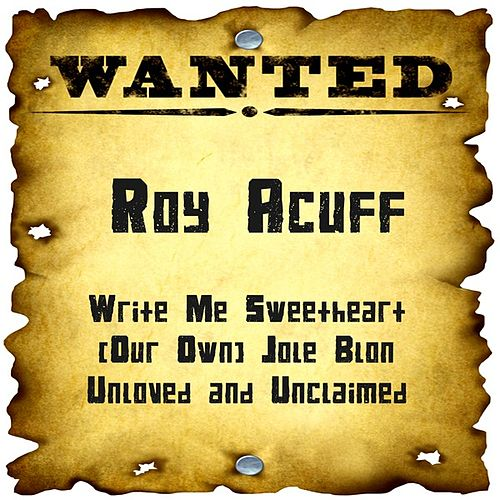 Wanted: Roy Acuff by Roy Acuff