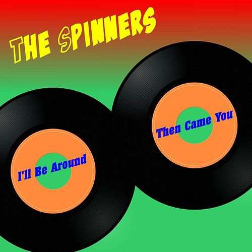 Then Came You by The Spinners