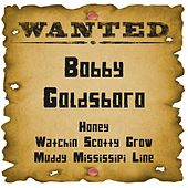 Wanted: Bobby Goldsboro by Bobby Goldsboro