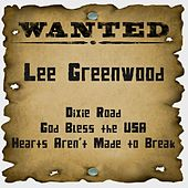 Wanted: Lee Greenwood by Lee Greenwood