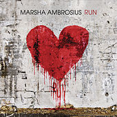 Run by Marsha Ambrosius