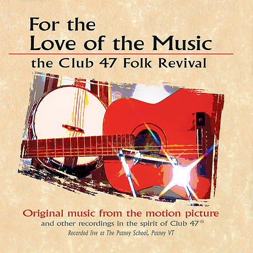 For the Love of the Music (Original Motion Picture Soundtrack) by Various Artists