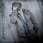 Thank You by Johnny Cooper