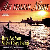 An Italian Night by Buy As You View Cory Band