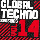 Global Techno Sessions Vol. 14 - EP by Various Artists