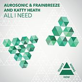 All I Need by Aurosonic