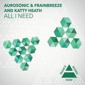 All I Need by Aurosonic